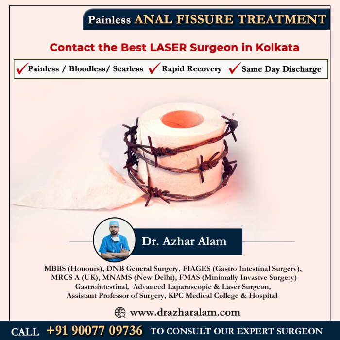 Fissure Doctor in Kolkata   Best Treatment for Fissure   Dr. Azhar Alam