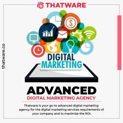 Top Advanced Digital Marketing Agency – Thatware LLP
