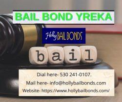Best Bail Bonds Agent in Yreka