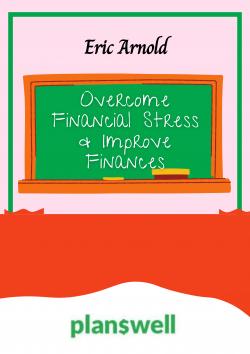 Eric Arnold – Overcome Financial Stress & Improve Finances
