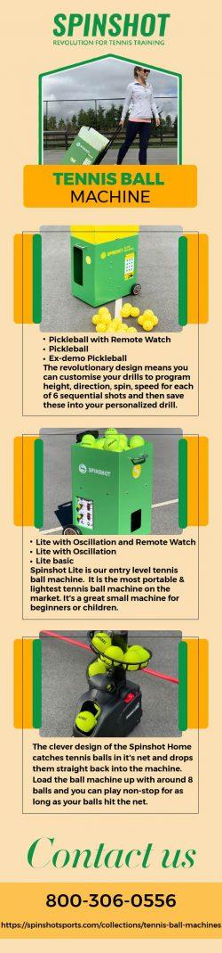 Buy Tennis Ball Machine at Spinshots Sports