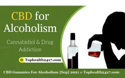 CBD Gummies For Alcoholism