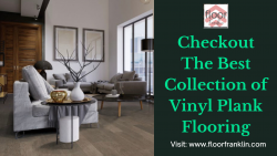 Checkout The Best Collection of Vinyl Plank Flooring