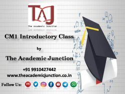 CM1 Introductory Class by The Academic Junction| Dial +09910427442
