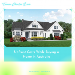 Eamon Lowe Gold Coast – Upfront Costs While Buying a Home in Australia