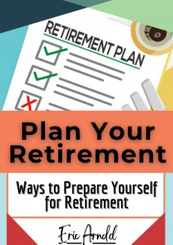 Eric Arnold – Plan Your Retirement