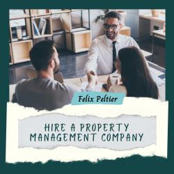 Felix Peltier – Hire a Property Management Company