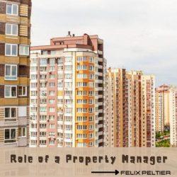 Felix Peltier – Role of a Property Manager