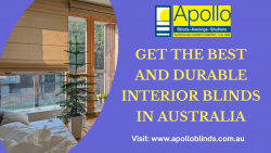 GET THE BEST AND DURABLE INTERIOR BLINDS IN AUSTRALIA