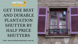 Get The Best and Durable Plantation Shutter by Half Price Shutters