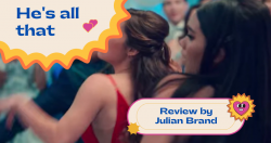 'He's All That' Review by Julian Brand Actor Film Critics