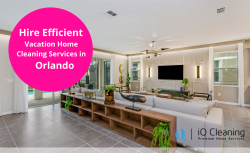 Hire Efficient Vacation Home Cleaning Services in Orlando