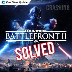 How to Fix Battlefront II Crashing on PC {SOLVED}