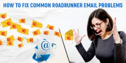 Troubleshooting Tips to Fix Common Roadrunner Email Problems