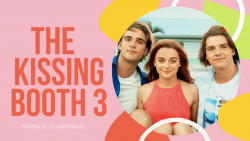 The kissing Booth 3 Review by Julian Brand