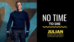 'No Time To Die' Reviewed by Julian Brand Actor Movie Critic