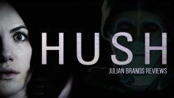 Julian Brand Actor Reviews 'Hush' Movie