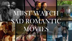 Julian Brand Reviews : Must Watch Sad Romantic Movies
