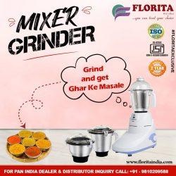 Mixer Grinder Manufacturer- Florita