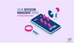 5 Online Reputation Management Trends for 2021