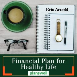 Planswell – Financial Plan For Healthy Life