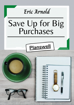 Planswell – Save Money for Big Purchases