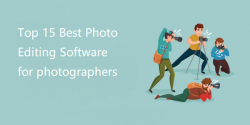 Top 15 Best Free & Paid Photo Editing Software for beginners