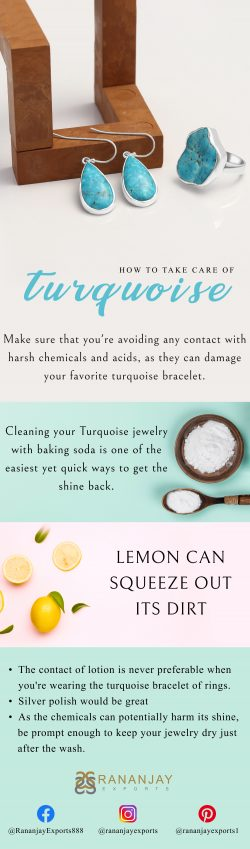 How To Take Care Of Your Turquoise Jewelry