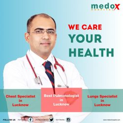 #1 Best Chest Specialists in Lucknow, Best Pulmonologists in Lucknow