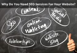 Why Do You Need SEO Services For Your Website?