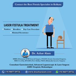 Fistula Doctor in Kolkata | Best Treatment for Fistula | Dr. Azhar Alam