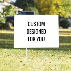 Custom Yard Signs, Lawn Signs & Real Estate Signs