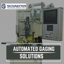Automated Gaging & Manufacturing Solutions