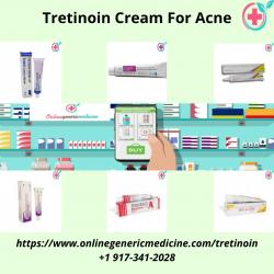 Buy Tretinoin Cream For Acne | Tretinoin cream | Onlinegenericmedicne.com