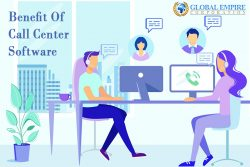 Five Benefits Of Using Call Center Software For Your Business
