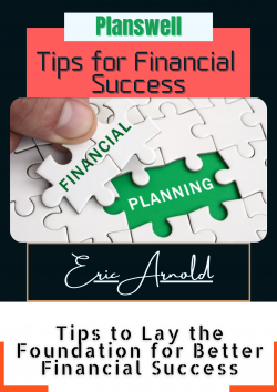 Eric Arnold – Tips for Financial Success