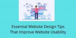 Essential Website Design Tips That Improve Website Usability