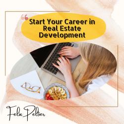 Felix Peltier – Start Your Career in Real Estate Development