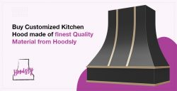 Buy Customized Kitchen Hood made of finest Quality Material form Hoodsly
