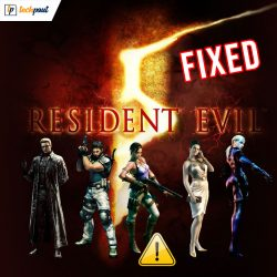 How to Fix Resident Evil 5 Not Working on Windows 10, 8, 7 PC