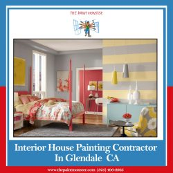 Hire Interior House Painting Contractor in Glendale, CA