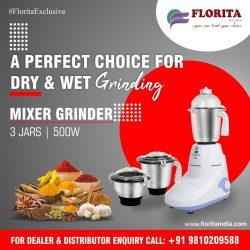 Mixer Grinder Manufacturer In India- Florita