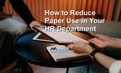 How To Reduce Paper Use In Your HR Department
