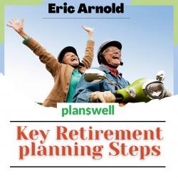 Planswell – Key Retirement planning Steps