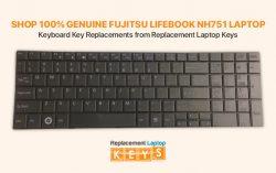 Shop 100% Genuine Fujitsu Lifebook NH751 Laptop Keyboard Key Replacements from Replacement Lapto ...