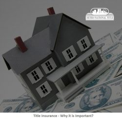 Title Insurance – Why it is Important?