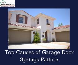 Top Causes of Garage Door Springs Failure
