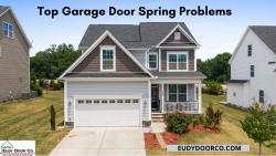 Top Garage Door Spring Problems