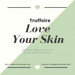 Truffoire – Love Your Skin