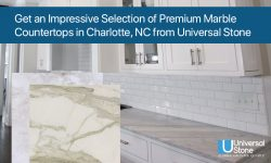 Get an Impressive Selection of Premium Marble Countertops in Charlotte, NC from Universal Stone